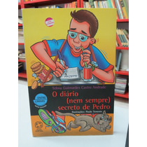Livro O Diário Nem Sempre Secreto De Pedro Telma Guimarães