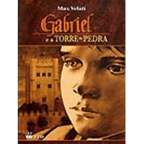 Gabriel E A Torre De Pedra - Série Espelhos