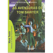 Livro Col. Aventuras Grandiosas As Aventuras De Tom Sawyer