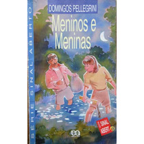 Meninos E Meninas - Domingos Pellegrini