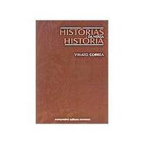 Histórias Da Nossa História - Viriato Corrêa - Livro