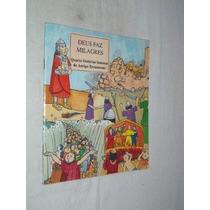 Deus Faz Milagres - Quatro Historias Famosas - Infantil