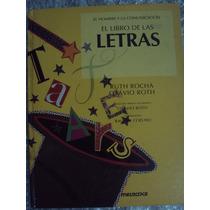 El Libro De Las Letras - Ruth Rocha / Otávio Roth