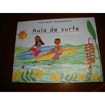 Aula De Surfe - Mariana Massarani ( Livro Semi Novo)
