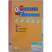 Livro- O Casebre Do Fantasma- Luci Guimarães- Frete Gratis