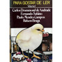 Para Gostar De Ler 1 - Carlos Drummond De Andrade Etc