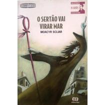 O Sertão Vai Virar Mar Moacyr Scliar