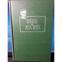 Livro: Lobato, Monteiro - Ideias De Jeca Tatú - Frete Grátis