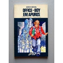 Office-boy Em Apuros - Bosco Brasil