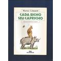 Livro Cada Bicho Seu Capricho - Marina Colasanti - Fj.jr