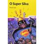 O Super Silva Ivan Jaf Editora Ática
