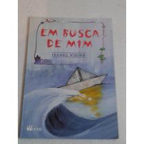 Livro Paradidático - Em Busca De Mim - Editora Ftd