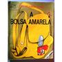 Livro A Bolsa Amarela - Lygia Bojunga Nunes