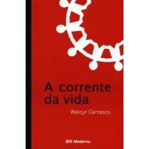 A Corrente Da Vida Walcyr Carrasco Editora Moderna