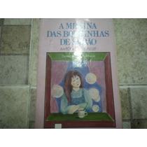 Livro A Menina Das Bolhinhas De Sabão