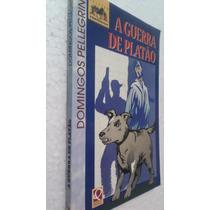 Livro A Guerra De Platão - Domingos Pellegrini