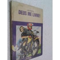 Livro Deus Me Livre! , Série Vaga-lume - Luiz Puntel