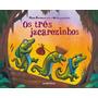 Três Jacarezinhos, Os
