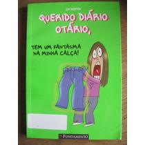 Livro: Querido Diário Otário, Tem Um Fantasma Na Minha Calça