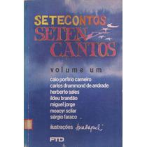 Sete Contos - Vol. 1 - Drummond, Scilar, Faraco E Sales.