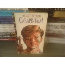 Livro - Cara Pintada Renato Tapalós-editora Ática