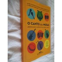 * Livro - O Canto Das Musas Poemas Aline Evangelista Martins