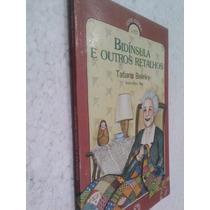 Livro Bidínsula E Outros Retalhos - Tatiana Belinky