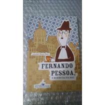 Fernando Pessoa, O Menino Da Sua Mãe - Amélia Pinto Pais
