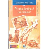 Minha Família É Um Barato Christopher Paul Curtis