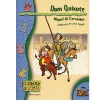 Dom Quixote - Reencontro Infantil - Miguel De Cervantes