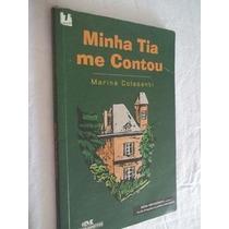* Livro - Minha Tia Me Contou - Infanto-juvenil