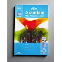 Vito Grandam - Uma História De Vôos - Ziraldo