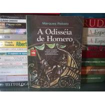 Livro A Odisséia De Homero Marques Rebelo Dueto Livros