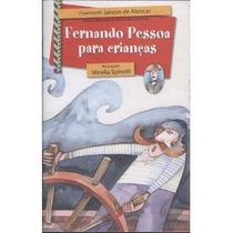 As# Livro - Fernando Pessoa Para Crianças - Novo