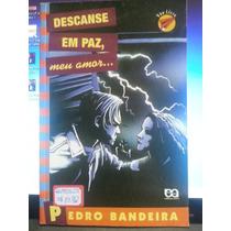 Livro: Bandeira, Pedro - Descanse Em Paz, Meu Amor ...