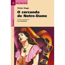 O Corcunda De Notre Dame Col. Reencontro Ed. Scipione