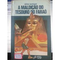 Livro: Bardari, Sérsi - A Maldição Do Tesouro Do Faraó