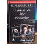 Livro Supernatural - O Diário De John Winchester