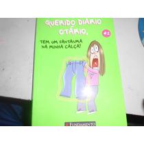 Livro Querido Diário Otário Tem Um Fantasma Na Minha Calça