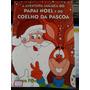 Livro: Filho, Meco - A Aventura Maluca Do Papai Noel E Do...