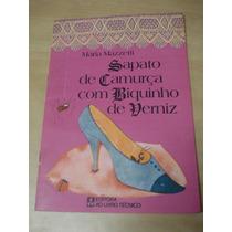 Livro: Sapato De Camurça Com Biquinho De Verniz
