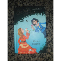 Livro - As Irmãs Vampiras: Alhos E Bugalhos -franziska Gehm