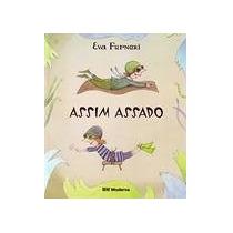 Livro Assim Assado Ed. Moderna - Eva Furnari