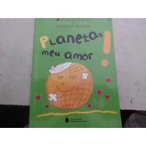 Livro Planeta Meu Amor