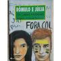 Rômulo E Júlia Literatura Juvenil Os Cara Pintada