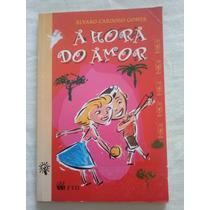 Hora Do Amor - Álvaro Cardoso Gomes - Suplemento De Leitura
