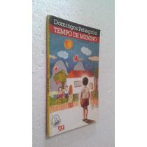 Livro Tempo De Menino - Domingos Pellegrini