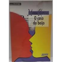 Livro: Kupstas, Marcia - O Caso Do Beijo - Frete Grátis