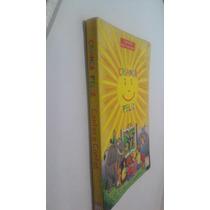 Livro Criança Feliz Contos E Cantos - Nelly Novaes Coelho