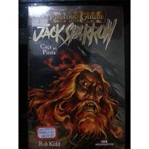 Livro: Kidd, Rob - Jack Sparrow - Piratas Do Caribe Nº03